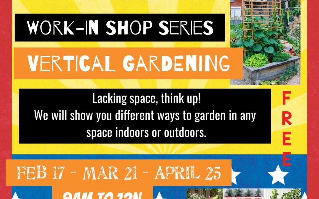UpcomingEl Dorado Community Garden Work-in Shop Series: Vertical Gardening