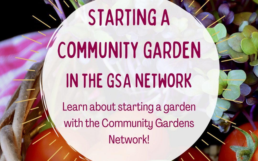 UpcomingStarting a Community Garden: A Virtual Workshop